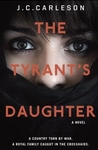 Tyrant�s Daughter - J.C. Carleson