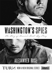 Washington�s Spies: The Story of Washington�s First Spy Ring - Alexander Rose (Signed Edition)