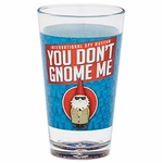 You Don't Gnome Me Pint Glass - Spy Museum Exclusive