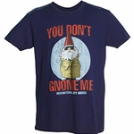 �You Don�t Gnome Me� Tee (Spy Museum Exclusive)
