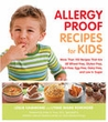 Allergy Proof Recipes For Kids-NO BACK ORDERS