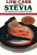 Low-Carb Cooking With Stevia - NO BACK ORDERS