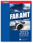 ASA FAR/AMT 2015 for Aviation Maintenance Technicians