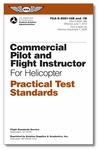Aviation Supplies & Academics ASA-8081-16B Practical Test Standards: Commercial & CFI - Helicopter Softcover Book