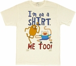 Adventure Time I'm On a Shirt White T Shirt