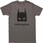 Batman Hashtag AllKnighter T Shirt Sheer
