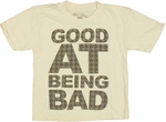 Being Bad Juvenile T Shirt