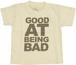 Being Bad Toddler T Shirt