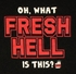 Big Bang Theory Fresh Hell T Shirt