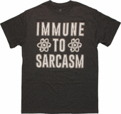 Big Bang Theory Immune to Sarcasm T Shirt