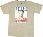 Big Bang Theory Leonard President T Shirt