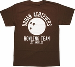 Big Lebowski Urban Achievers Bowling Team T Shirt