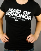 Bridesmaids Maid Dishonor Baby Tee