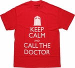 Doctor Who Keep Calm Call Doctor T Shirt