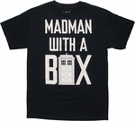 Doctor Who Madman with a Box T Shirt