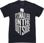Doctor Who TARDIS Smaller Outside T Shirt