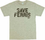 Ferris Buellers Day Off Save Ferris T-Shirt