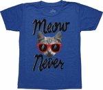 Funny Meow Never Blue Youth T Shirt