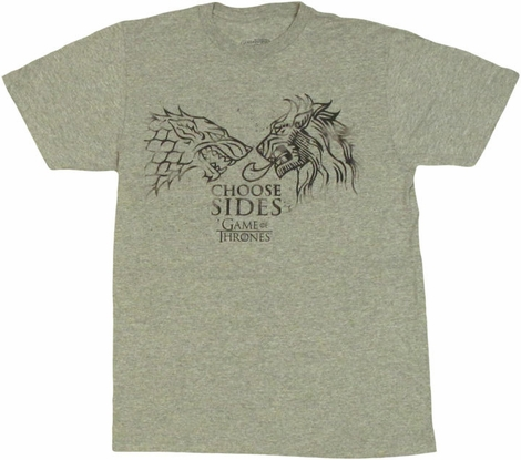 Game of Thrones Choose Sides T Shirt