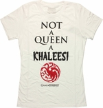 Game of Thrones Not Queen Khaleesi Baby Tee