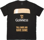 Guinness Tall Dark And Have Some T Shirt Sheer