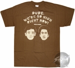 Harold and Kumar Dude So High T-Shirt