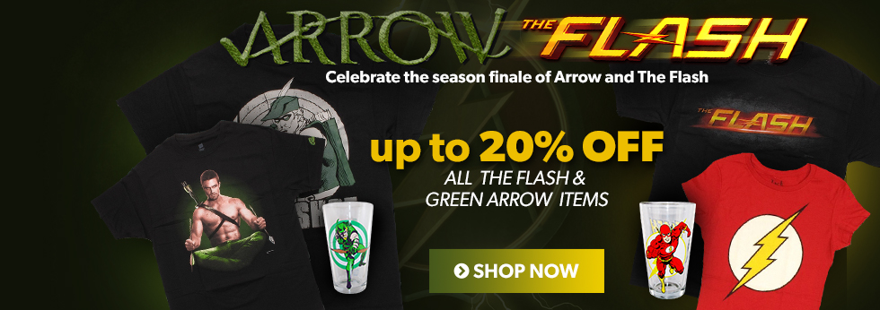 Celebrate Arrow and The Flash! Save up to 20% off Arrow and The Flash items.