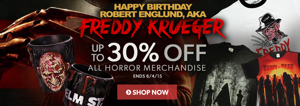 Happy birthday Robert Englund! Save up to 30% off Horror items.