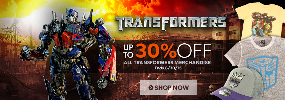 Save up to 30% off Transformers items.