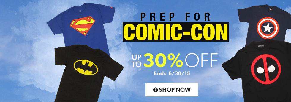 Prep your wardrobe for San Diego Comic-Con! Save up to 30% off ageless comic classics.