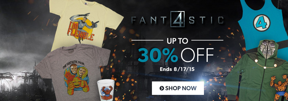 Fantastic Four items up to 30% off, Shop Now.