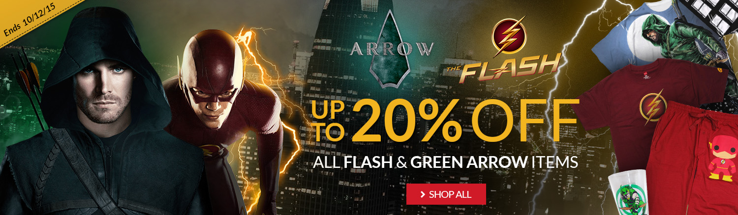 Flash and Arrow back for another season. Up to 20% off Flash and Green Arrow items.