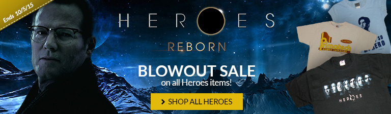 Blowout sale on Heroes items. Shop Now.