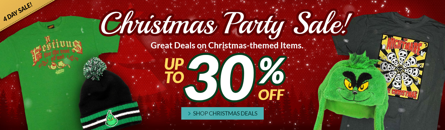 Christmas Party Sale! Christmas-themed items up to 30% off.