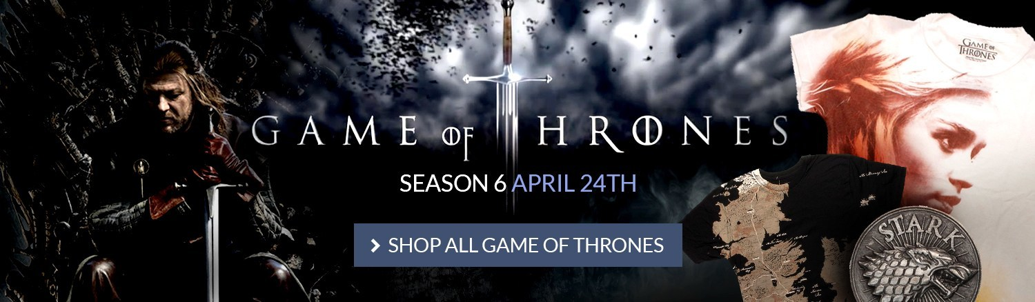 Game of Thrones Season 6 is here! Shop All Game of Thrones.