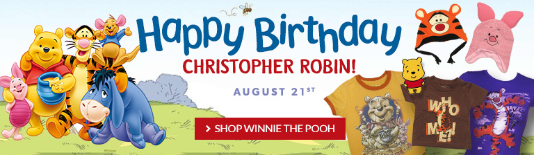 Happy Birthday, Christopher Robin! August 21st. Shop all Winnie the Pooh items.