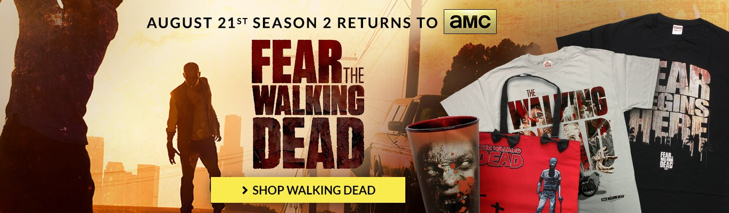 Fear the Walking Dead! August 21st Season 2 Returns to AMC. Shop all The Walking Dead items.