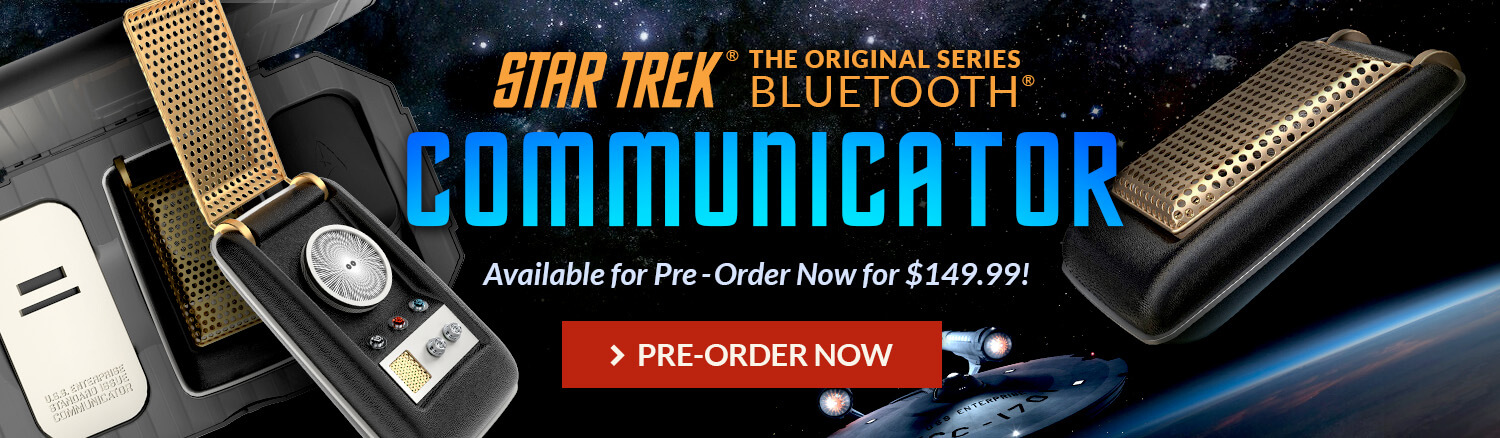 Check out this Star Trek communicator! Pre-order now!