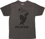 Monopoly Player Charcoal T Shirt Sheer