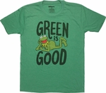 Muppets Kermit Green Is Good T Shirt Sheer