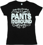 Pants on the Ground Baby Tee