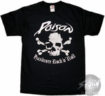 Poison Hardcore Rock n Roll T-Shirt