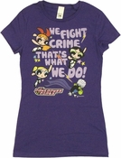 Powerpuff Girls We Fight Crime Baby Tee