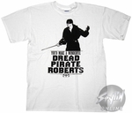 Princess Bride Dread Pirate Roberts T-Shirt