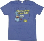 School House Rock Conjunction T Shirt Sheer