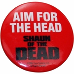 Shaun of the Dead Aim Head Button