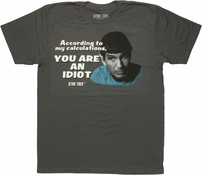 Star Trek Spock Idiot T Shirt Sheer