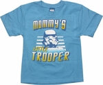 Star Wars Mommys Trooper Blue Juvenile T Shirt
