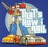 Transformers How I Roll T Shirt