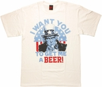 Uncle Sam Want Beer T Shirt